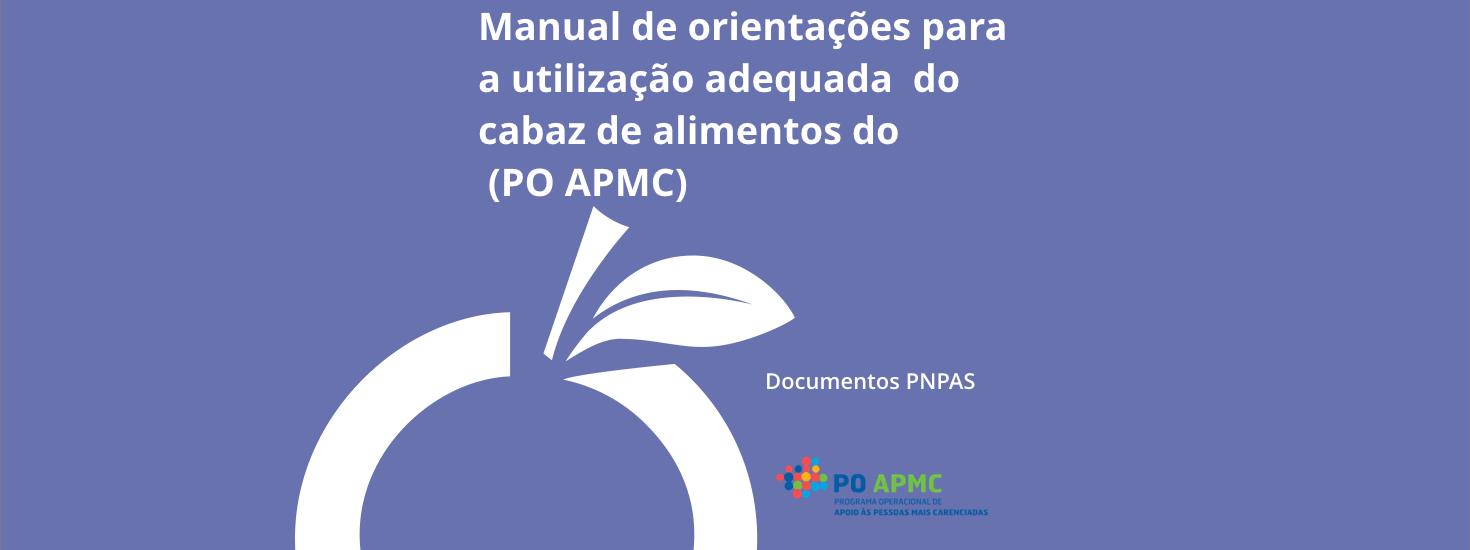 Manual de Orientações para a utilização Adequada do cabaz de alimentos do (PO APMC) 2014-2020