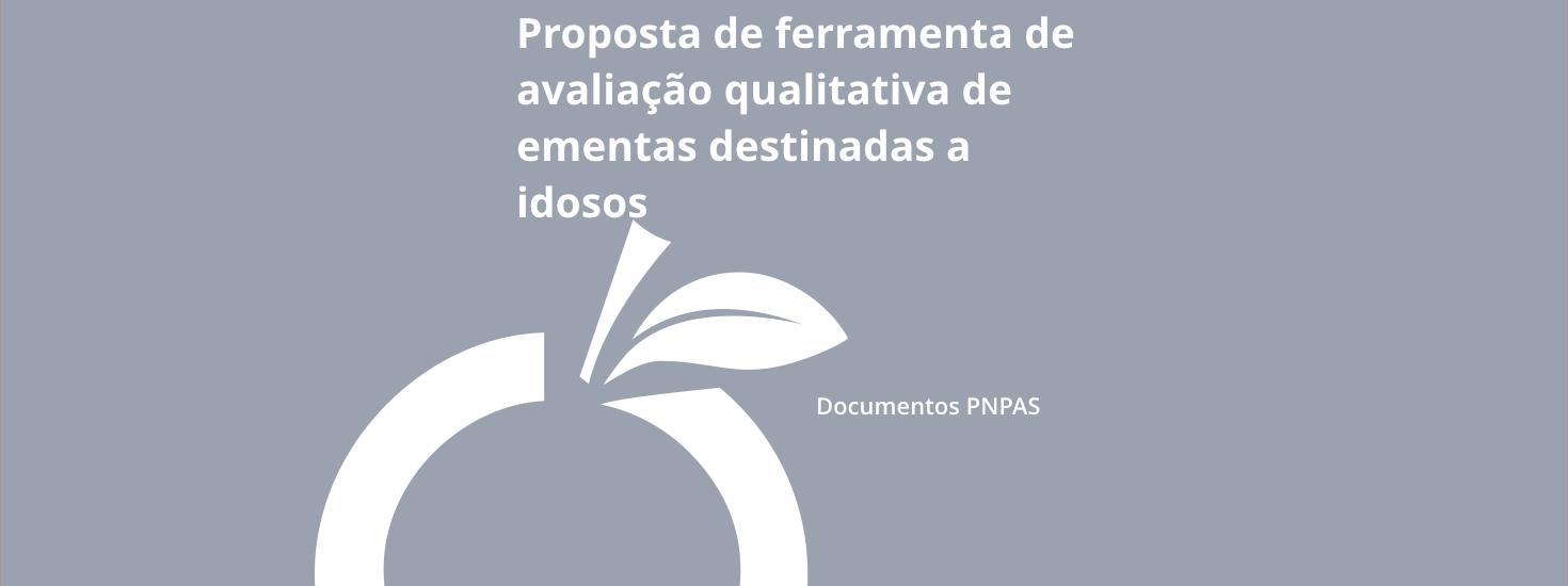 Proposta de ferramenta de avaliação qualitativa de ementas destinadas a idosos
