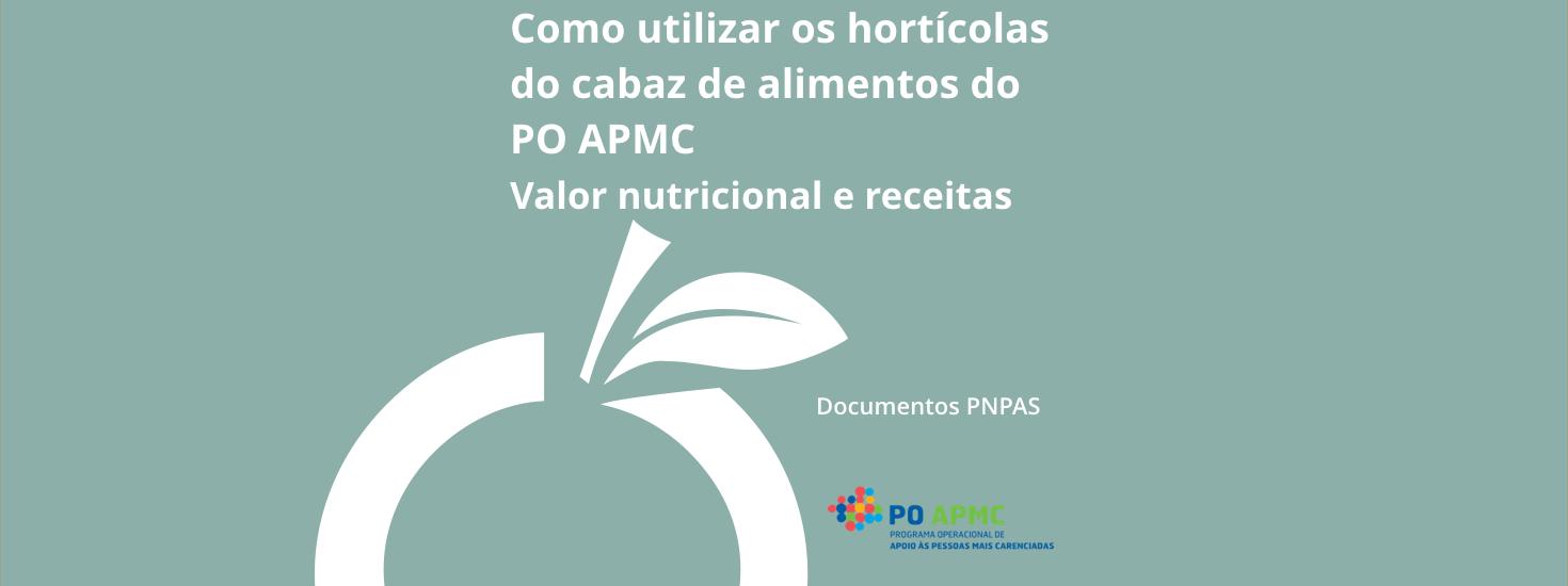 Como utilizar os hortícolas do cabaz de alimentos do POAPMC – valor nutricional e receitas
