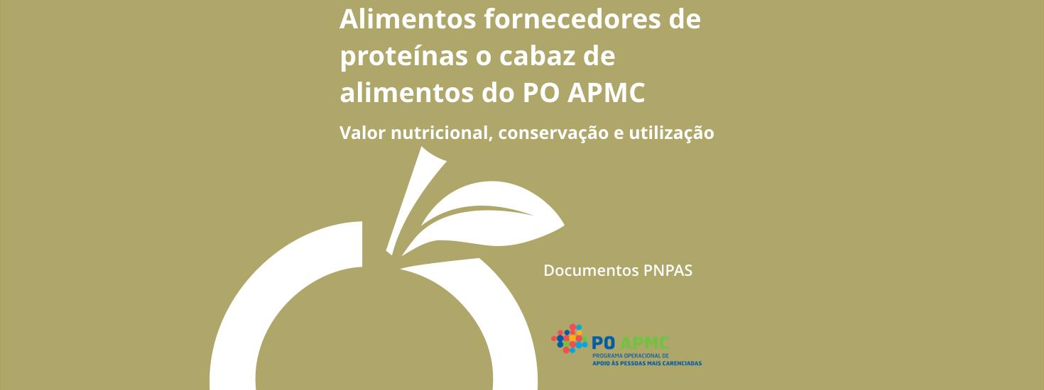 Alimentos fornecedores de proteínas no cabaz de alimentos do PO APMC: valor nutricional, conservação e utilização