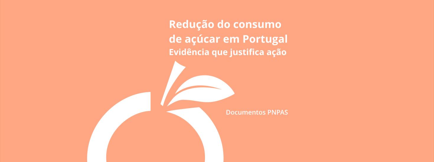 Redução do Consumo de Açúcar em Portugal – Evidência que Justifica Ação