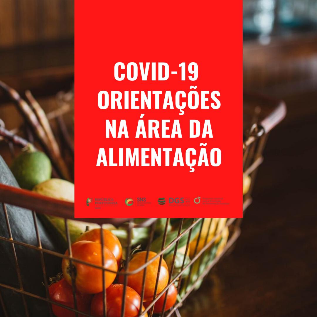 COVID-19 Orientações na área da Alimentação
